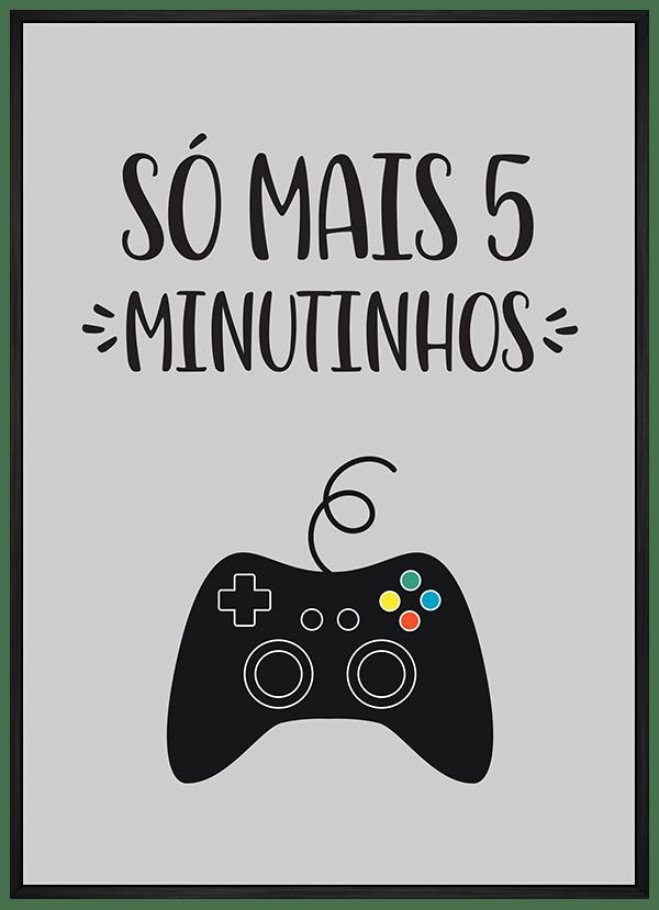 Quadro Só mais 5 minutinhos - video game
