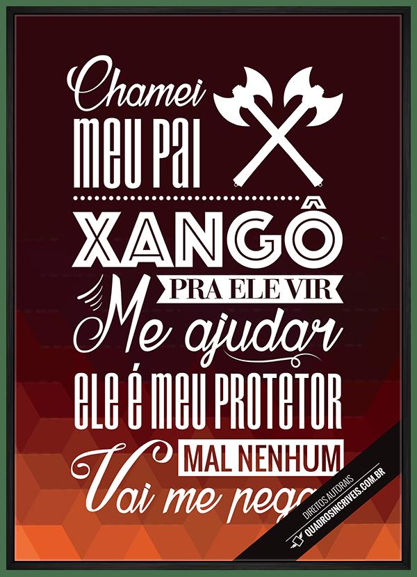 Quadro Umbanda Orixá Xangô - Chamei meu Pai