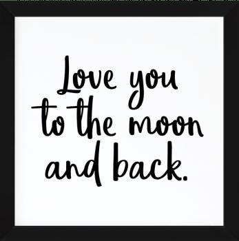 Quadro Decorativo Infantil Love Moon and Back Frase