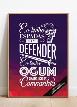 Quadro Ogum - Eu tenho 7 espadas